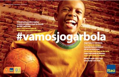 Itaú convoca brasileiros com a campanha  vamosjogarbola ... 076469ef33dd8